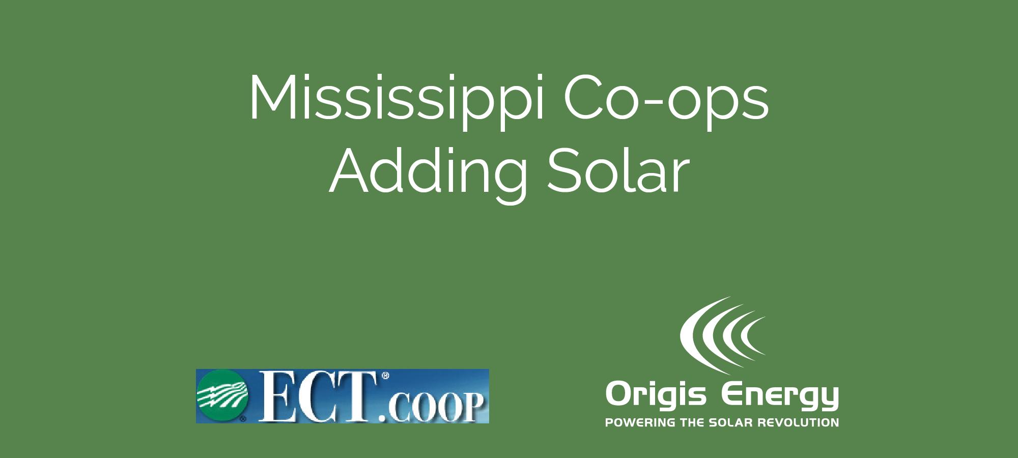Mississippi Co Ops Adding Solar Origis Energy