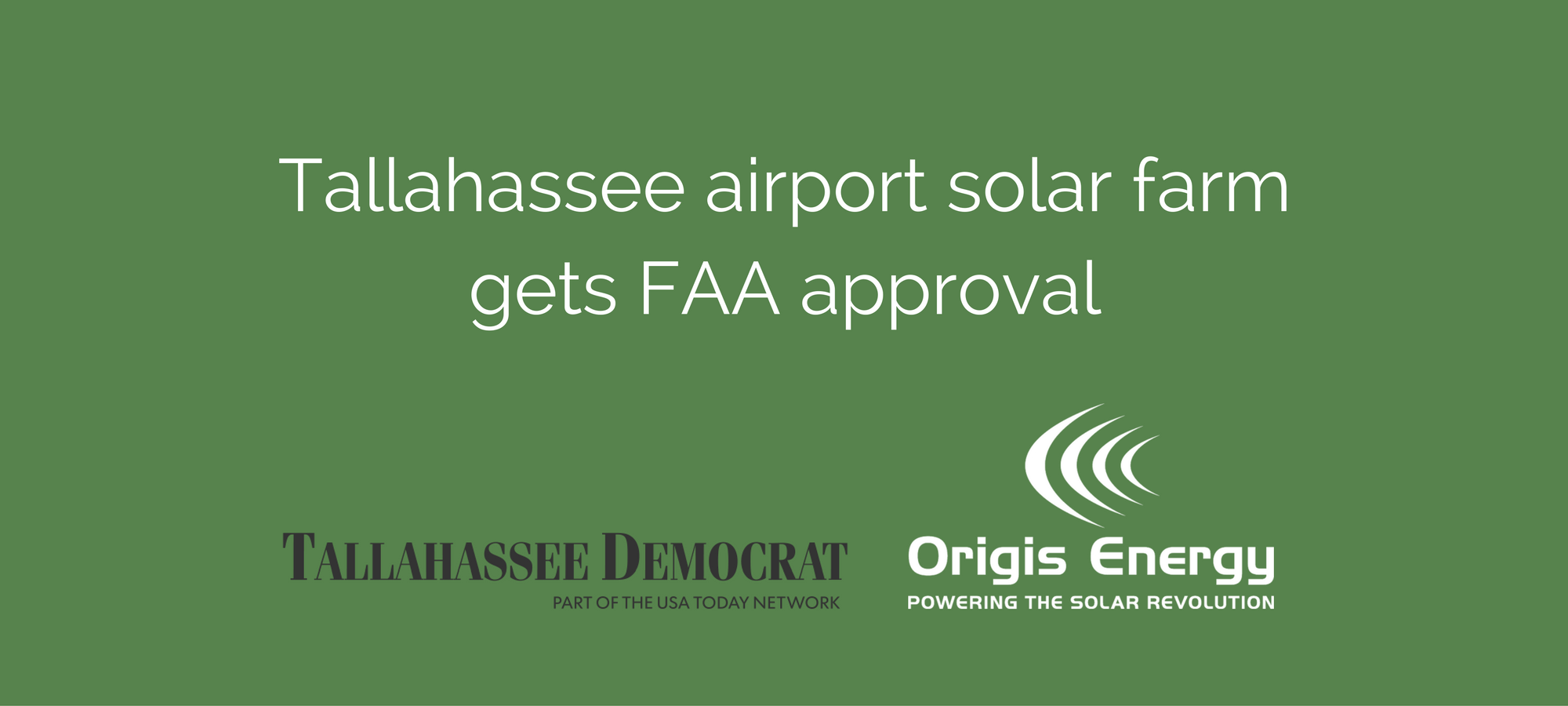 Tallahassee airport solar farm gets FAA approval - Origis Energy